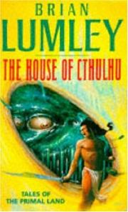 Cover of: The House of Cthulhu and Other Tales from the Primal Land (Tales Prim Land)