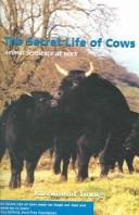 Cover of: The Secret Life of Cows