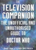 The Television Companion by David J. Howe, James Walker