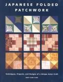 Cover of: Japanese Folded Patchwork | Mary Clare