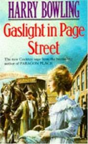 Cover of: Gaslight in Page Street | Harry Bowling