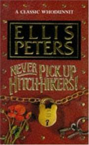 Cover of: Never pick up hitch-hikers!