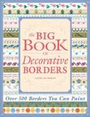 Cover of: The Big Book of Decorative Borders | Jodie Bushman