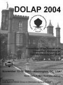 Cover of: Dolap 2004: Proceedings of the Seventh ACM International Workshop on Data Warehousing and OLAP Co-Located with Cikm 2004 | Association for Computing Machinery.