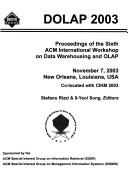 Cover of: DOLAP 2003 | ACM International Workshop on Data Warehousing and OLAP (6th 2003 New Orleans, La.)