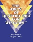 Cover of: The Abcªs of Quattro Pro for Windows