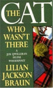 Cover of: The Cat Who Wasn't There (A Jim Qwilleran Feline Whodunnit)