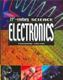 Cover of: Electronics (21st Century Science (Mankato, Minn.).) | Moira Butterfield