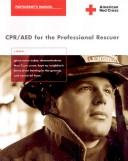 Cover of: CPR/AED for the Professional Rescuer | American Red Cross.