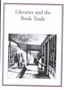 Cover of: Libraries and the book trade