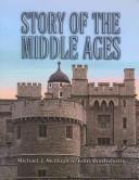 Cover of: Story of the Middle Ages