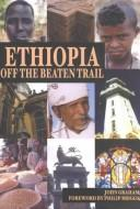 Cover of: Ethiopia: off the beaten trail