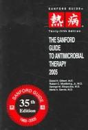 Cover of: The Sanford guide to antimicrobial therapy 2005 |