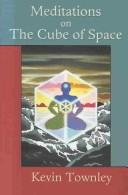 Cover of: Meditations on the Cube of Space | Kevin Townley