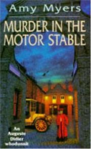 Cover of: Murder in the Motor Stable (Auguste Didier Whodunnit)
