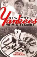 Cover of: New York Yankees Trivia Teasers | Richard Pennington