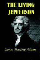 Cover of: The living Jefferson