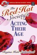 Cover of: Acting Their Age | Regina Hale Sutherland