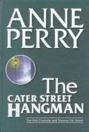 Cover of: The Cater Street Hangman