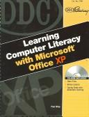 Cover of: Learning Computer Literacy with Microsoft Office XP
