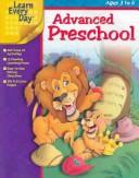 Cover of: Advanced Preschool (Learn Every Day) |