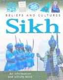 Cover of: Sikh (Beliefs and Cultures)