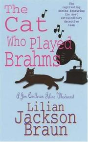 Cover of: The Cat Who Played Brahms (A Jim Qwilleran Feline Whodunnit)