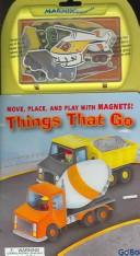 Cover of: Things That Go (Magnix Imagination)