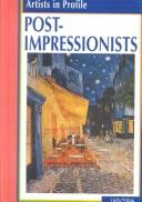 Cover of: Post-Impressionists (Artists in Profile) |