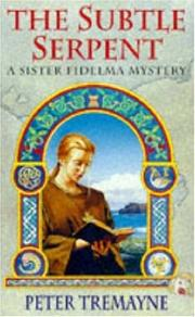 Cover of: The Subtle Serpent (A Sister Fidelma Mystery: A Celtic Mystery)