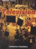 Cover of: Television (Behind Media)
