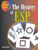 Cover of: The Mystery of Esp (Can Science Solve)