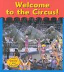 Cover of: Welcome to the Circus! |