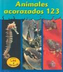 Cover of: Animales con caparazon 123 by Lola M. Schaefer