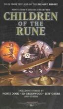 Cover of: Children of the Rune: Tales From the Land of the Diamond Throne