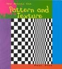 Cover of: Pattern and Texture (How Artists Use) | Paul Flux