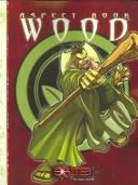 Cover of: Exalted Aspect Book Wood (Exalted) | George Holochwost