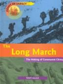 Cover of: The Long March | Tony Allan