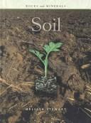 Cover of: Soil (Rocks and Minerals)