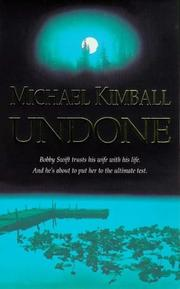 Cover of: Undone | Michael Kimball