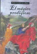 Cover of: El magico prodigioso