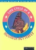 Cover of: Monarch Butterfly (Life Cycles) | Jason Cooper