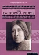 Cover of: The California People (Thompson, Linda, Native Peoples, Native Lands.)