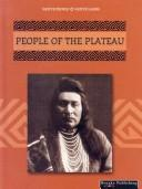Cover of: People of the Plateau (Thompson, Linda, Native Peoples, Native Lands.)