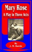 Cover of: Mary Rose: a play in three acts.