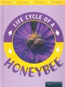 Cover of: Honeybee (Cooper, Jason, Life Cycles.) |