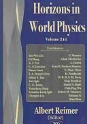 Cover of: Horizons in world physics. |