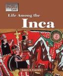 Cover of: The Way People Live - Life Among the Inca (The Way People Live)