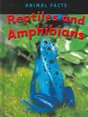 Cover of: Reptiles and Amphibians (Animal Facts) | Heather C. Hudak