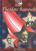 Theodore Roosevelt (Childhood of the Presidents)
